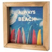 Ron Jon Stained Always At The Beach Box Sign
