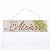 Live With Aloha Sign